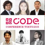CODE CONFERENCE TOKYO2015